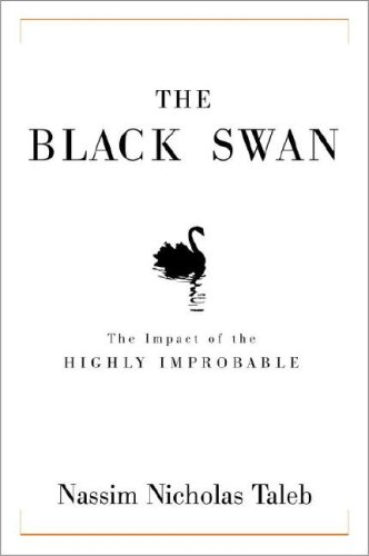 Black Swan by Nassim Taleb